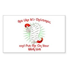 Act Like It's Christmas Rectangle Sticker