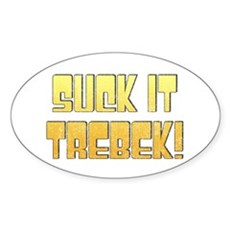 Suck it Trebek! Oval Sticker
