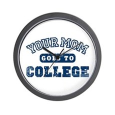 Your Mom Goes to College Wall Clock