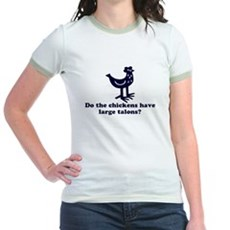 Chickens... Large Talons? Jr Ringer T-Shirt