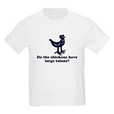 Chickens... Large Talons? Kids T-Shirt