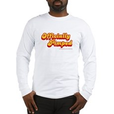 Officially Pimped Long Sleeve T-Shirt