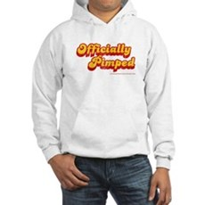 Officially Pimped Hooded Sweatshirt