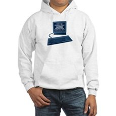Don't be jealous... Hooded Sweatshirt
