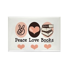 Peace Love Books Book Lover Rectangle Magnet (100