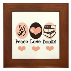 Peace Love Books Book Lover Framed Tile