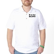 B is for BLING Golf Shirt