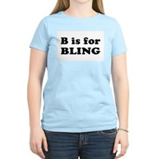 B is for BLING Womens Pink T-Shirt