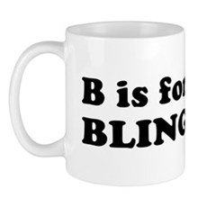 B is for BLING Mug