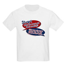 Stuart - What does mama say? Kids T-Shirt