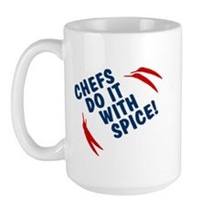 Chefs Do It With Spice Large Mug