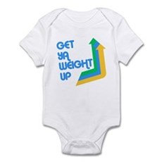 Get Ya Weight Up Infant Bodysuit