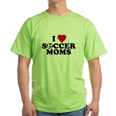 I Love Soccer Moms Green T-Shirt