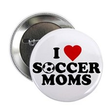 I Love Soccer Moms Button