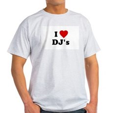 I Love DJ's Ash Grey T-Shirt