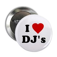 I Love DJ's Button