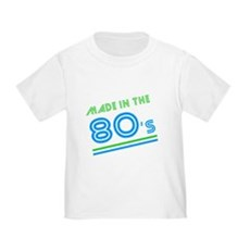 Made in the 80's Toddler T-Shirt