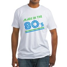 Made in the 80's Fitted T-Shirt