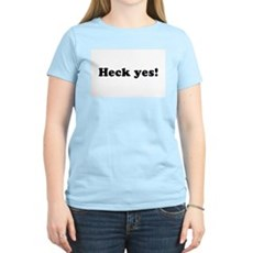 Heck yes! Womens Pink T-Shirt
