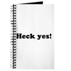 Heck yes! Journal