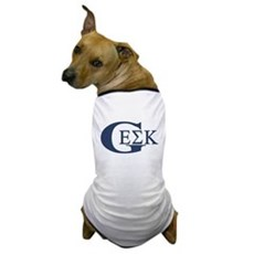 Geek House Fraterntiy (GEK) Dog T-Shirt