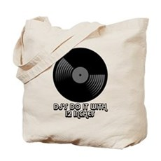 DJ's Do It With 12 Inches Tote Bag