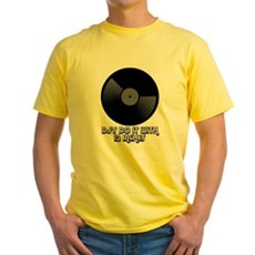 DJ's Do It With 12 Inches Yellow T-Shirt