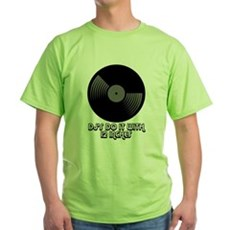 DJ's Do It With 12 Inches Green T-Shirt