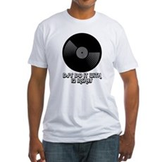 DJ's Do It With 12 Inches Fitted T-Shirt
