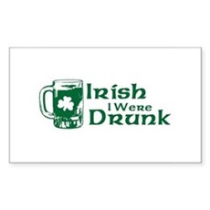 Irish I Were Drunk Rectangle Sticker