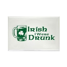 Irish I Were Drunk Rectangle Magnet