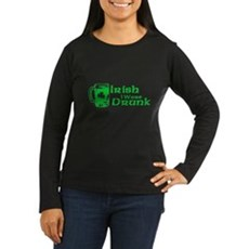 Irish I Were Drunk Womens Long Sleeve Dark T-Shir