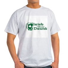 Irish I Were Drunk Light T-Shirt
