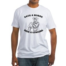 Save a Horse. Ride a Cowgirl. Fitted T-Shirt