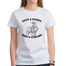 Save a Horse. Ride a Cowgirl. Womens T-Shirt