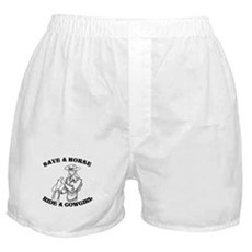Save a Horse. Ride a Cowgirl. Boxer Shorts
