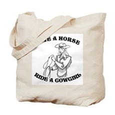 Save a Horse. Ride a Cowgirl. Tote Bag