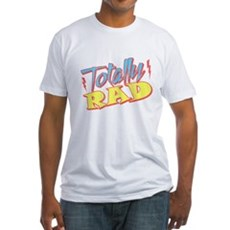 Totally Rad Fitted T-Shirt
