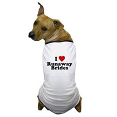 I Love Runaway Brides Dog T-Shirt
