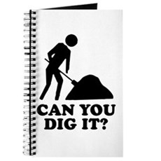 Can You Dig It Journal