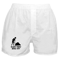 Can You Dig It Boxer Shorts