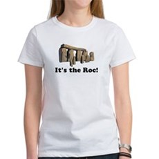 It's the Roc! Womens T-Shirt