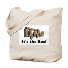 It's the Roc! Tote Bag