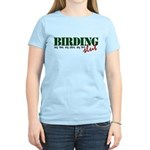 Birding Slut Women's Light T-Shirt