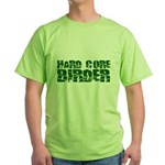Hard Core Birder Green T-Shirt