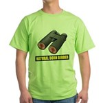 Natural Born Birder Green T-Shirt