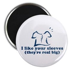 I like your sleeves Magnet