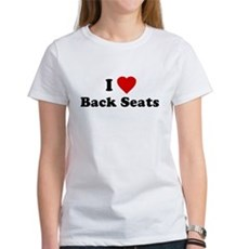 I Love [Heart] Back Seats Womens T-Shirt