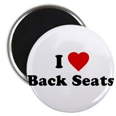 I Love [Heart] Back Seats Magnet