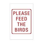 Please Feed the Birds Mini Poster Print